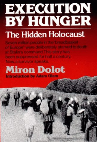Execution by Hunger The Hidden Holocaust N/A edition cover