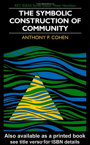 Symbolic Construction of Community   1985 edition cover