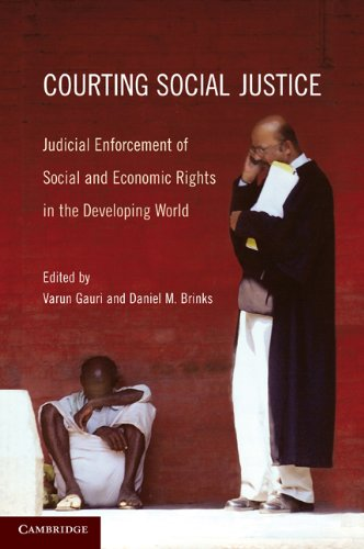 Courting Social Justice Judicial Enforcement of Social and Economic Rights in the Developing World  2010 9780521145169 Front Cover