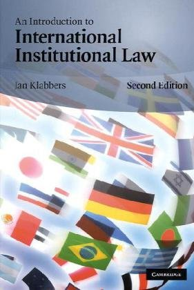 Introduction to International Institutional Law  2nd 2009 9780521736169 Front Cover