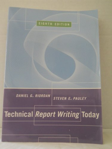 Technical Report Writing Today  8th 2002 9780618140169 Front Cover