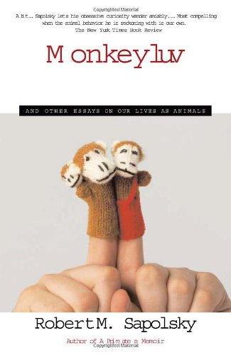 Monkeyluv And Other Essays on Our Lives as Animals  2006 edition cover