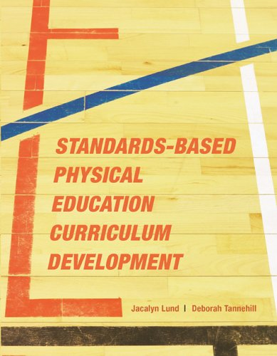 Standards-Based Physical Education Curriculum Development   2005 edition cover