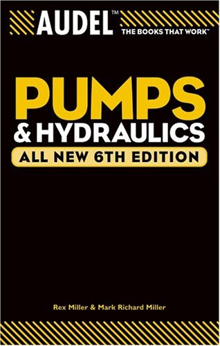 Audel Pumps and Hydraulics  6th 2004 (Revised) edition cover