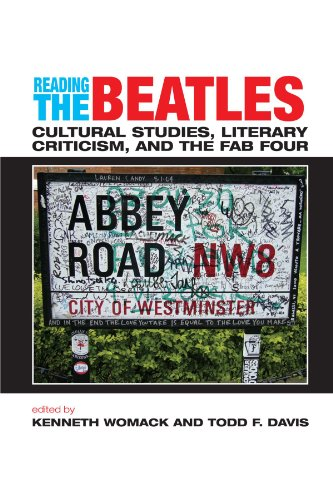 Reading the Beatles Cultural Studies, Literary Criticism, and the Fab Four  2006 edition cover