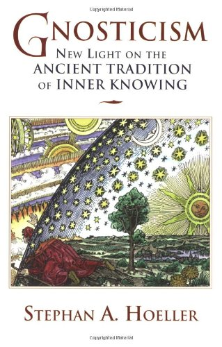 Gnosticism New Light on the Ancient Tradition of Inner Knowing  2002 edition cover