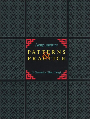Acupuncture Patterns and Practice   1993 edition cover