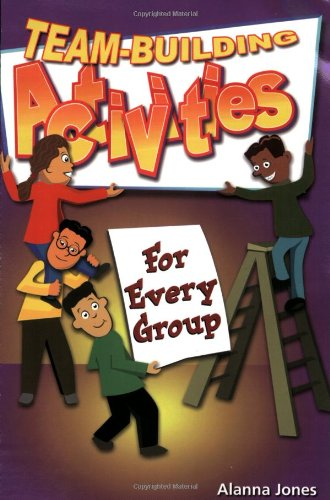 Team-Building Activities for Every Group  N/A edition cover