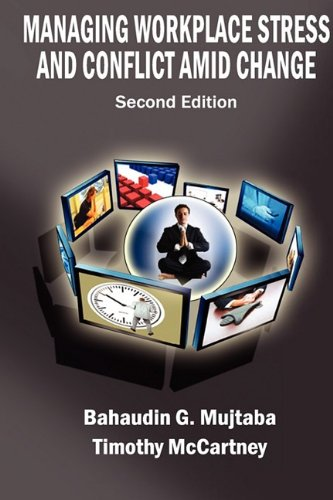 Managing Workplace Stress and Conflict amid Change N/A 9780977421169 Front Cover