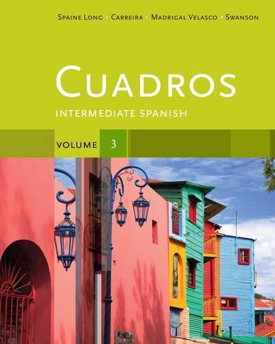 Cuadros Student Text, Volume 3 Of 4 Intermediate Spanish  2013 edition cover