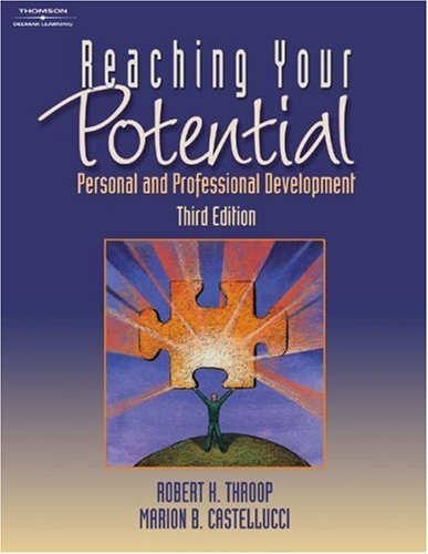Reaching Your Potential Personal and Professional Development 3rd 2004 (Revised) 9781401820169 Front Cover
