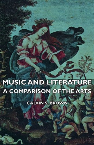 Music and Literature - a Comparison of the Arts  N/A 9781406739169 Front Cover