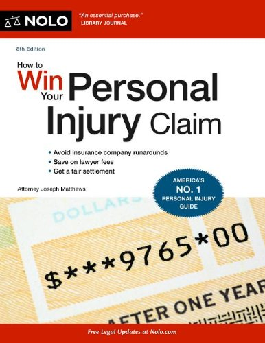 How to Win Your Personal Injury Claim  8th 2012 (Revised) 9781413317169 Front Cover