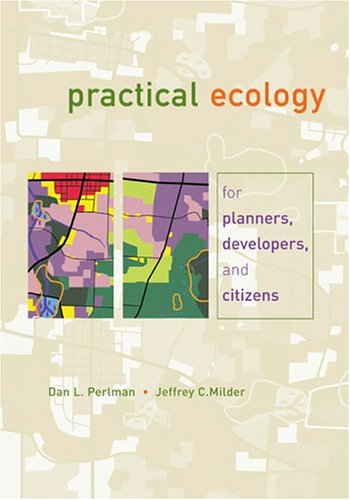 Practical Ecology for Planners, Developers, and Citizens  4th 2004 edition cover
