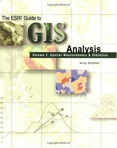 ESRI Guide to GIS Analysis Spatial Measurements and Statistics  2005 edition cover