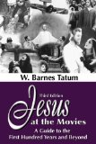 Jesus at the Movies A Guide to the First Hundred Years and Beyond 3rd 2013 edition cover