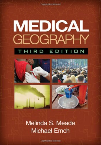 Medical Geography  3rd 2010 (Revised) edition cover