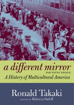 Different Mirror for Young People A History of Multicultural America  2012 edition cover