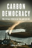 Carbon Democracy Political Power in the Age of Oil  2013 edition cover