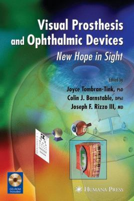 Visual Prosthesis and Ophthalmic Devices New Hope in Sight  2007 9781934115169 Front Cover