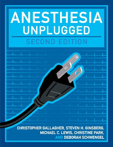 Anesthesia Unplugged  2nd 2012 edition cover