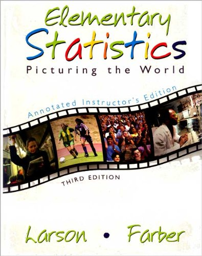 Elementary Statistics: Picturing the World 3rd 2006 9780131483170 Front Cover