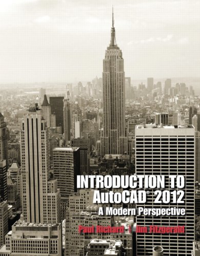 Introduction to AutoCAD 2012 A Modern Perspective  2012 (Revised) edition cover