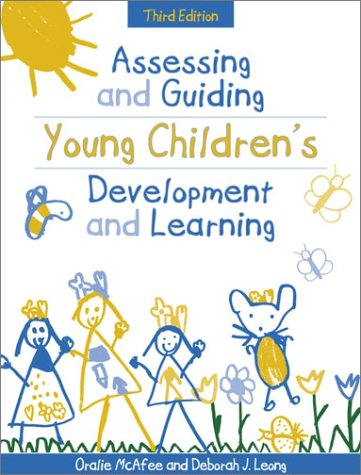 Assessing and Guiding Young Children's Development and Learning  3rd 2002 (Revised) 9780205337170 Front Cover