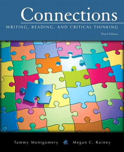 Connections Writing, Reading, and Critical Thinking (with MyWritingLab Student Access Code Card) 3rd 2009 edition cover