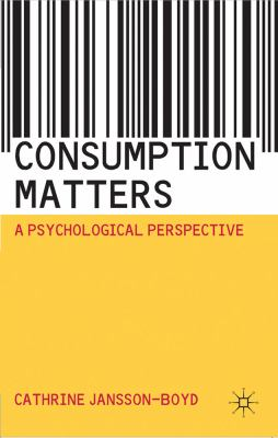 Consumption Matters A Psychological Perspective  2011 9780230201170 Front Cover