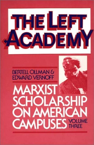 Left Academy Marxist Scholarship on American Campuses  1986 9780275921170 Front Cover