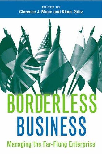 Borderless Business Managing the Far-Flung Enterprise  2006 9780275992170 Front Cover