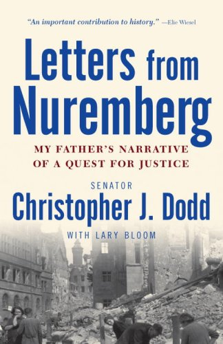 Letters from Nuremberg My Father's Narrative of a Quest for Justice N/A 9780307381170 Front Cover