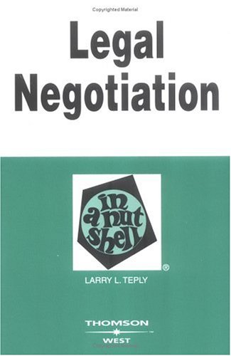 Legal Negotiation in a Nutshell  2nd 2005 (Revised) edition cover
