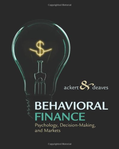 Behavioral Finance Psychology, Decision-Making, and Markets  2010 edition cover
