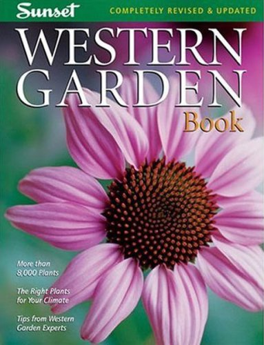 Western Garden Book More Than 8,000 Plants - The Right Plants for Your Climate - Tips from Wester Garden Experts 8th 2007 (Revised) edition cover
