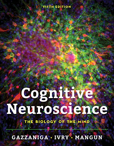 Cognitive Neuroscience: The Biology of the Mind  2018 9780393603170 Front Cover
