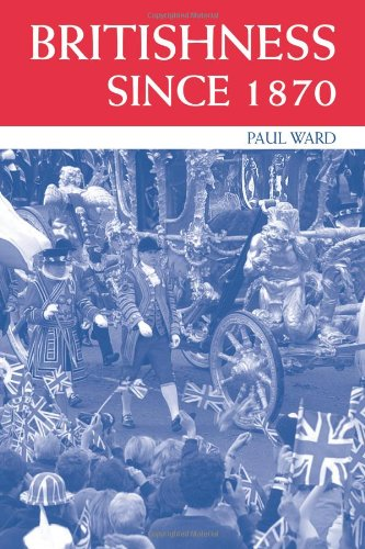 Britishness Since 1870   2004 edition cover
