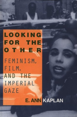 Looking for the Other Feminism, Film and the Imperial Gaze  1997 edition cover