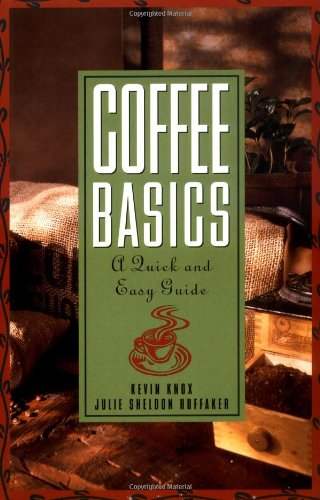 Coffee Basics A Quick and Easy Guide  1996 edition cover