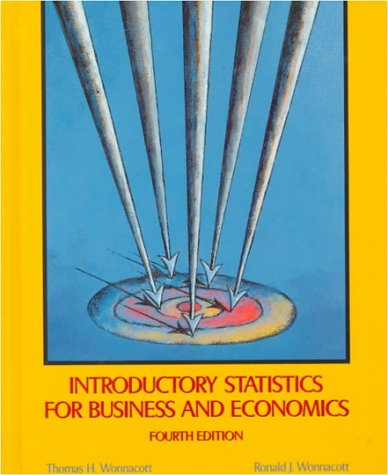 Introductory Statistics for Business and Economics  4th 1990 (Revised) edition cover
