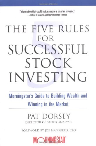 Five Rules for Successful Stock Investing Morningstar's Guide to Building Wealth and Winning in the Market  2004 edition cover