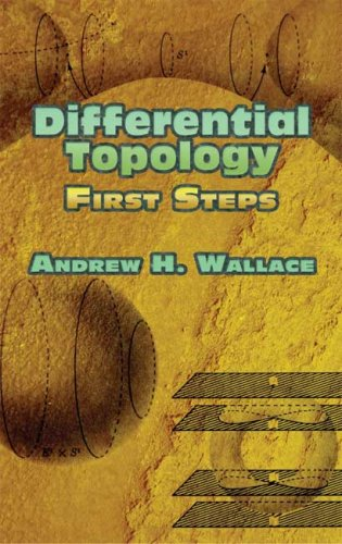 Differential Topology First Steps  2006 9780486453170 Front Cover