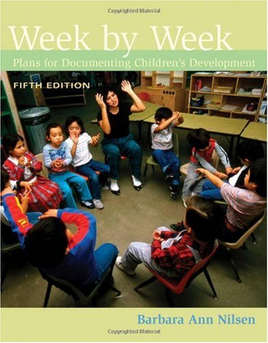 Week by Week Plans for Documenting Children's Development 5th 2011 edition cover