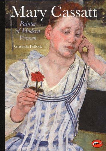 Mary Cassatt Painter of Modern Women  1998 edition cover