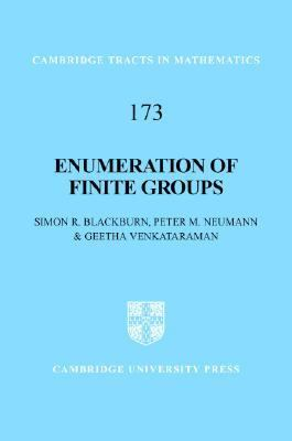 Enumeration of Finite Groups   2007 9780521882170 Front Cover