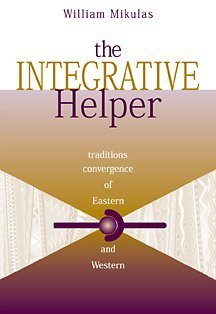Integrative Helper Convergence of Eastern and Western Traditions  2002 9780534525170 Front Cover