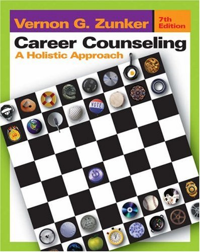 Career Counseling A Holistic Approach 7th 2006 (Revised) edition cover