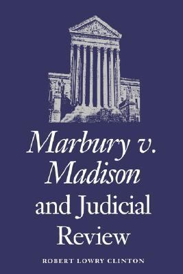 Marbury vs. Madison and Judicial Review   1989 edition cover