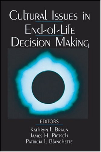 Cultural Issues in End-of-Life Decision Making   1999 edition cover